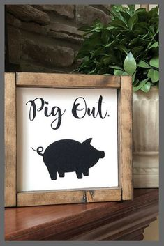 Pig Out Sign | Kitchen Sign | Funny Signs | Pig Kitchen Sign | Pig Decor | Pig Gift | Food Lover Sign | Fun Expressions #wood #woodsigns #afflink #kitchendesign #rustic #rusticdecor #rusticfarmhouse #farmhouse #farmhousekitchen #rustickitchen
