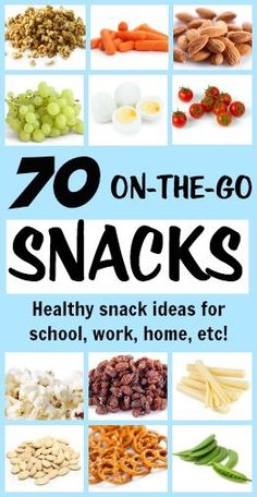 70 healthy snack ideas perfect for lunch boxes, work, around the house, and everywhere else! #weightloss