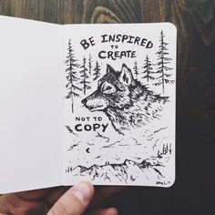 Be Inspired to Create, Not to Copy // by Sam Larson