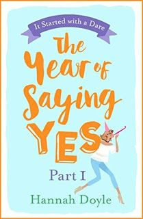Welcome: The Year of Saying Yes: Part 1