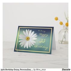 Birthday Meggy Daisy Flower Cursive Script Card - spring gifts beautiful diy spring time new year 1st Wedding Anniversary Wishes, Golden Anniversary Gifts, Happy Anniversary Cards, Romantic Anniversary, Anniversary Flowers, Happy 35th Birthday, 30th Birthday Cards, Happy Retirement Wishes, Daisy