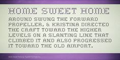 Home Sweet Home Font Family · 1001 Fonts . Looks really sweet printed on transparent sticker sheets and adhered to glass canisters. (See my photo uploaded to this board. Cross Stitch Quotes, Cross Stitch Letters, Cross Stitching, Cross Stitch Embroidery, Perler Patterns, Sewing Table, Embroidery Fonts, Home Free, Stitch Patterns