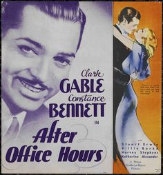 Clark Gable and Constance Bennett - After Office Hours, 1935