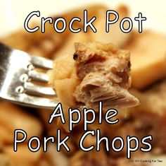 It's apple season in Michigan and what goes better with pork chops than apple. Slow cooker easy and tasty enough to leave them asking for more
