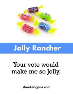 jolly rancher slogans sayings