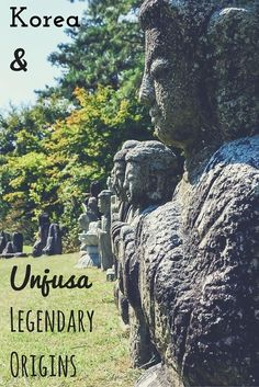 Korea and Unjusa Temple - Legendary Origins