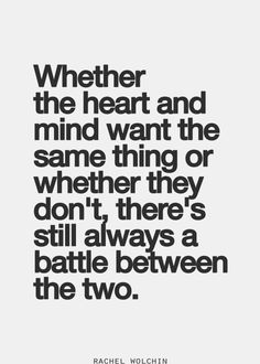 Battle of heart and mind