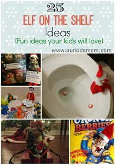 25 Elf on the Shelf Ideas Your Kids Will Love