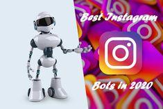 Best Instagram Bots in 2020 - Techie Pilot