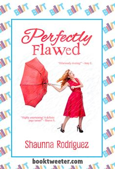 "See the Tweet Splash for ""Perfectly Flawed"" by Shaunna Rodriguez on BookTweeter #bktwtr"