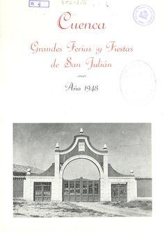 San Julián 1948 Programa de las Fiestas de San Julián 1948 4 al 8 de septiembre El día 8 en La Fuensanta partido de fútbol entre la U. B. Conquense y el Real Madrid #Cuenca #FiestasPopulares #SanJulian