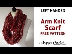 Arm Knit Cowl Scarf with Enchant, City Life, & Ever Soft Yarn - Left Handed - YouTube