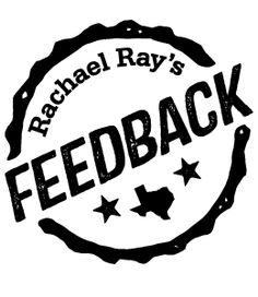 Rachael Ray's Feedback | Saturday, March 15, 2014 | 10am-4pm | Stubb's BBQ at 801 Red River St., Austin, TX 78701 | Free drinks & food (featuring original Rachael Ray recipes); live music from CeeLo Green, Blondie, and others | RSVP: http://feedback.splashthat.com/