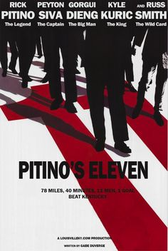 Pitino's Eleven if anyone knows where to get this poster or how to have it made I would greatly appreciate it- this is a must have item for me - all help is greatly appreciated