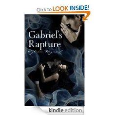 Gabriel's Rapture (Gabriel's Inferno Series) [Kindle Edition],