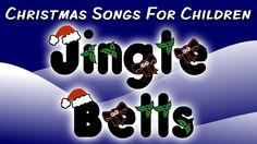 Jingle Bells (Christmas Songs for Children)