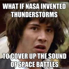 This is as funny as the chem trails conspiracy theory. Haha.