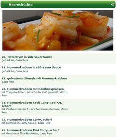 Die asiatische Küche ist bekannt für Ihre leckeren Meeresfrüchte Spezialitäten. Auch bei den Hot Wok Filialen kann man sich köstliche Meeresfrüchte Spezialitäten aus dem Wok bestellen.  Entdecken Sie z.B. Tintenfisch in süß-sauer Sauce, Hummerkrabben in süß-sauer Sauce, gebratener Eierreis mit Hummerkrabben, Hummerkrabben mit Bambussprossen mit Tong-Ku-Pilzen, Hummerkrabben nach Gung-Bao-Art, Hummerkrabben Curry!