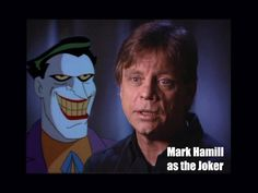 Mark Hamil (aka Luke Skywalker) has a career as a voice actor and does a supreme job as the Joker in Batman: Animated Series and other DC movies. Batman E Superman, Batman Games, The New Batman, Mark Hamill The Joker, Batgirl, Nightwing, Batman Returns, Bruce Timm