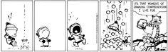 Hahaha! I love the expressions on Calvin's face!