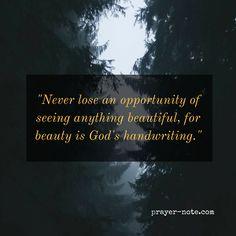 See beauty in everything. #prayernote #Prayer