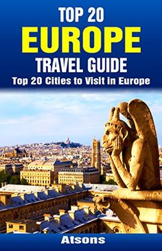FREE TODAY  -  01/17/2017:  Top 20 Europe Travel Guide - Top 20 Cities to Visit in Eu... https://www.amazon.com/dp/B013H08GXC/ref=cm_sw_r_pi_dp_x_E3GFybQADX66Z