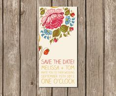 Save the dates...  this is cute, the flowers and the font.    DIY Printable Floral Folk Art Style Wedding Save the Date. $38.00, via Etsy.