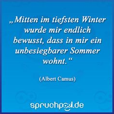 Albert Camus, Deep Winter, Idioms, Proverbs Quotes, Summer