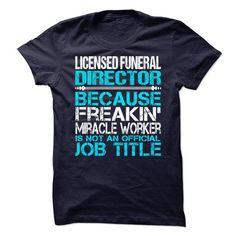 Licensed Funeral Director T-Shirt Hoodie Sweatshirts eia