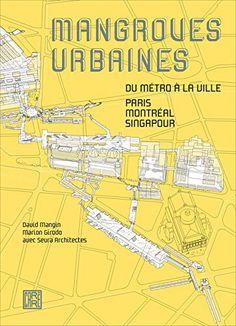 Les auteurs explorent les relations entre les systèmes de circulation souterrains (métro et RER) et le monde urbain en surface. Ils se fondent sur l'analyse d'une vingtaine de sites de Paris et du Grand Paris pour rendre compte des parcours des usagers dans la ville. Ils étudient également Montréal et Singapour pour éclairer le fonctionnement de ces mangroves urbaines. Cote: HE 4211 M36 2016