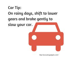 On rain days shift to lower gears and brake gently. Rain Days, Driving Safety, Gears, Facts, Tips, Rainy Days, Gear Train, Counseling