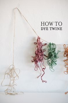 how to dye twine