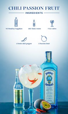 Chili Passion Fruit: 1. Add the pulp from one half of a passion fruit to your glass. 2. Slice the chili pepper and add as much as you like to your drink. 3. Fill glass with ice cubes, add 5cl Bombay Sapphire and top off with tonic water.