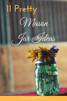 Mason Jar Ideas | mason jar crafts | easy crafts | upcycle | recycle | repurpose | mason jar decorations | mason jar decor | mason jar gifts | #masonjarcrafts #easycrafts #diygifts #homeaccessories