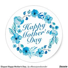 Shop Elegant Happy Mother's Day Floral Sticker Seal created by ofbeautyandwonder. Personalize it with photos & text or purchase as is! Mothers Day Funny Quotes, Happy Mothers Day Pictures, Dad Quotes, Mother's Day Gift Card, Happy Mother's Day Card, Seal Craft, Mothers Day Drawings, Floral Wreath Watercolor, Mothers Day Crafts