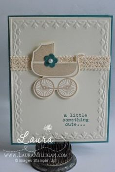 Here's another Sneak Peek of a brand new stamp set called Something for Baby, with coordinating framelits called Baby's First. TOO Cute!