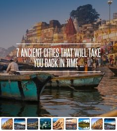 7 Ancient Cities That Will Take You Back in Time . Your Back, Back In Time, Varanasi, City State, Luxor, Olympic Games, Say Hello, Time Travel, Athens