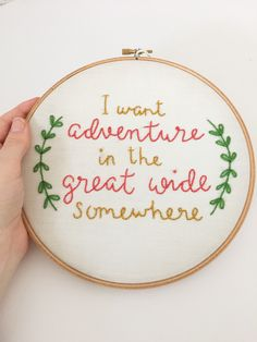 Embroidery Hoop Art Framed Quote Adventure Quote by honeylemonshop