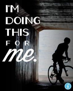 I'm doing this for me - why do you ride?