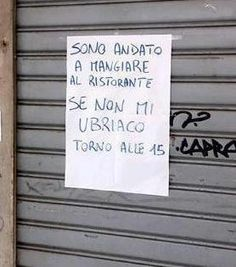 words (and other stuff) : Foto Funny Images, Funny Photos, Funny Note, Italian Humor, Italian Phrases, Wall Writing, In Vino Veritas, Getting Drunk, Funny Signs