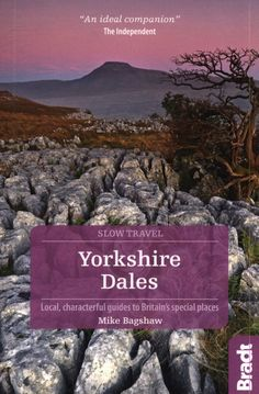 Yorkshire Dales, Yorkshire England, North Yorkshire, Cornwall England, London England, Oxford England, Slow Travel, Travel Local, Outdoor Education