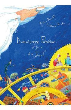 Domnisoara Poimaine si joaca de-a Timpul - Adina Rosetti, Cristiana Radu
