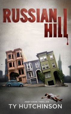 Russian Hill (Abby Kane FBI Thriller - Chasing Chinatown - http://freebiefresh.com/russian-hill-abby-kane-fbi-thriller-free-kindle-review/