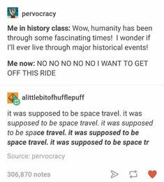 It was supposed to space travel not the end of the American empire and maybe even the world.