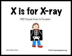Teaching Mama: X is for X-ray -- Letter X Printables. Pinned by SOS Inc. Resources @SOS Inc. Resources.