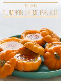 No Bake Pumpkin Creme Brulee.  Adorable and delicious all while leaving your oven completely open.