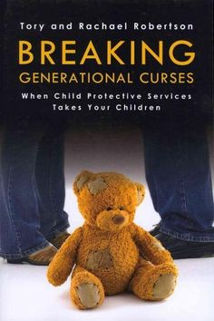 Breaking Generational Curses: When Child Protective Services Takes Your Children