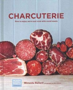 Provides recipes for appetizers, main dishes, and small plates that utilize charcuterie along with recipes for curing meats at home.