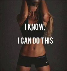 Fitness Motivational Quotes I Know I Can Do This
