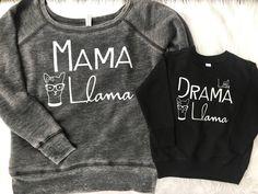 Mom Shirts Discover Mama Llama and Little Drama Llama Mommy and Me Set mama Llama llama baby toddler mommy and me set sweatshirt Mommy And Me Shirt, Mommy And Me Outfits, Family Outfits, Baby Outfits, Cute Outfits, Mom Shirts, Cute Shirts, Kids Shirts, Funny Shirts